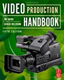 Video Production Handbook 5th (fifth) Edition by Owens, Jim, Millerson, Gerald (2011)