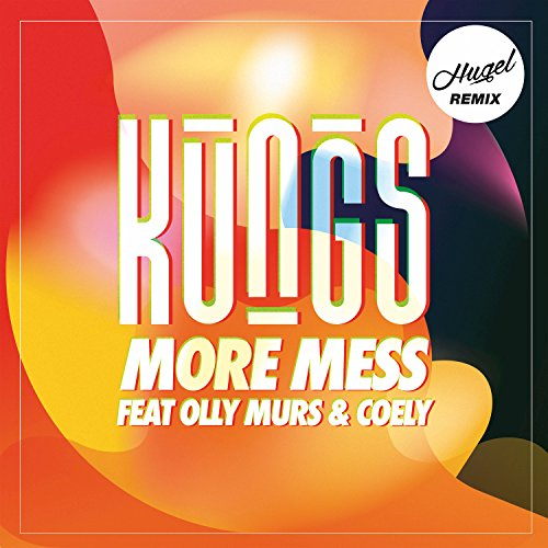 More Mess (Hugel Remix) [feat....
