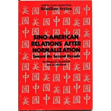 Sino-American Relations After Normalization: Toward the Second Decade (Headline Series)