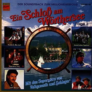 Ein Schloss Am Wörthersee F2 Various Amazonde Musik