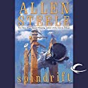 Spindrift Audiobook by Allen Steele Narrated by Andy Caploe
