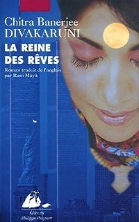La reine des rêves : roman