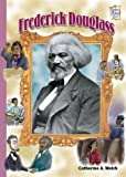 Frederick Douglass, Catherine A. Welch, 082254802X