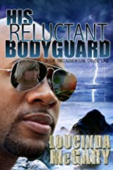 His Reluctant Bodyguard (Adventure Cruise Line Book 2) Kindle Edition