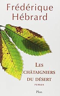 Les châtaigniers du désert, Hébrard, Frédérique