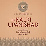 The Kalki Upanishad: Instructions on How to Become