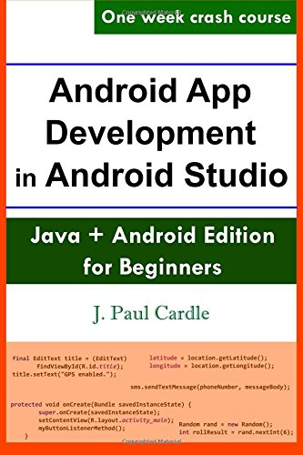 Android App Development in Android Studio: Java + Android