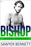 Bishop: An Arizona Vengeance Novel