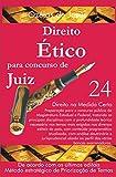Concurso para Juiz: Direito Ético (Portuguese Edition)