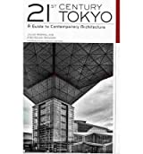 21st Century Tokyo A Guide to Contemporary Architecture by Solomon, Erez Golani ( Author ) ON Apr-22-2010, Paperback