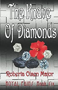 The Knave Of Diamonds (Royal Pains) (Volume 6)