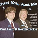 Just You, Just Me By Paul Asaro (2004-12-12)