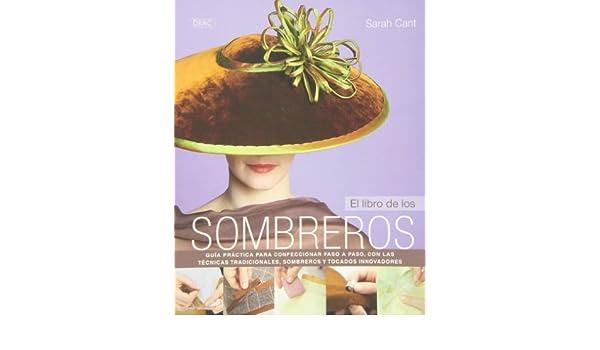 El libro de los sombreros: CANT(743548): 9788498743548: Amazon.com: Books