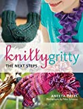 Knitty Gritty:The Next Steps