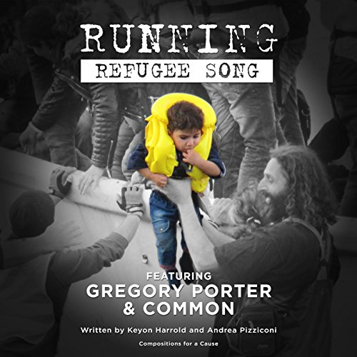 Running Refugee Song Feat Common Amp Gregory Porter By