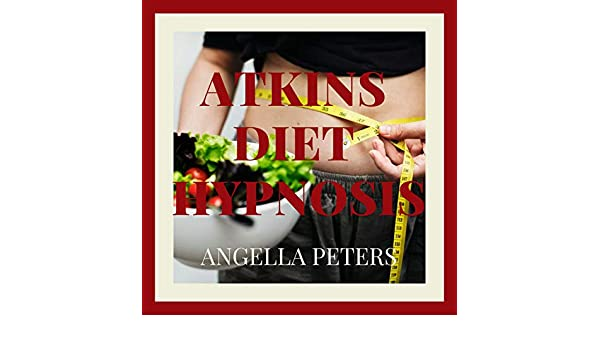 Atkins Diet Hypnosis By Angella Peters On Amazon Music Amazon Com
