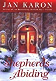 Shepherds Abiding: A Mitford Christmas Story