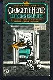 Detection Unlimited, Georgette Heyer, 0030032989