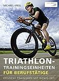 Triathlon-Trainingseinheiten für Berufstätige
