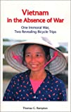 Vietnam in the Absence of War, Thomas G. Rampton, 096347992X