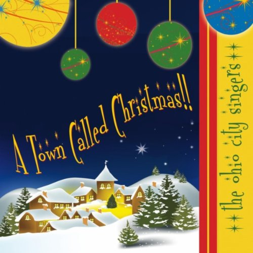 Amazon.com: A Town Called Christmas: The Ohio City Singers: MP3 ...