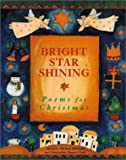 A collection of thirty-two Christmas verses by such poets as Boris Pasternak, Valerie Worth, e.e. cummings, and Eleanor Farjeon