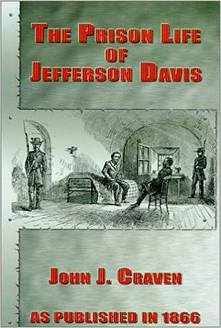 The Prison Life of Jefferson Davis