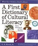 A First Dictionary of Cultural Literacy, E. D. Hirsch, 0395823528