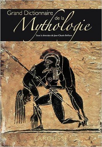 Livre gratuits en ligne Grand Dictionnaire de la Mythologie pdf, epub ebook