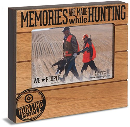 Pavilion Gift Company We People - Memories are Made While Hunting 4x6 Picture Frame
