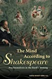 The Mind According to Shakespeare, Marvin Bennett Krims, 0275990818