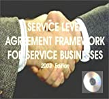 Service Level Agreements : 2003 Edition: a Framework for Service Businesses, Hiles, Andrew, 1931332207