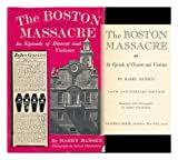 The Boston Massacre, Harry Hansen, 0803807244