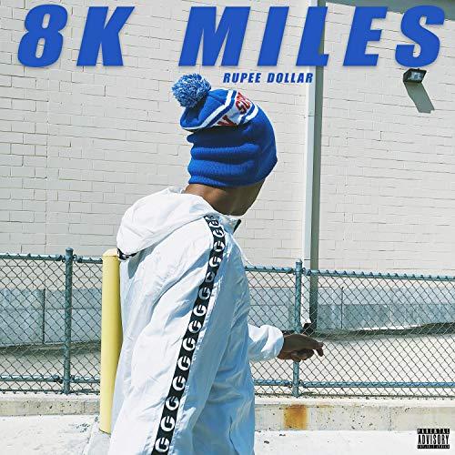 8K Miles [Explicit]