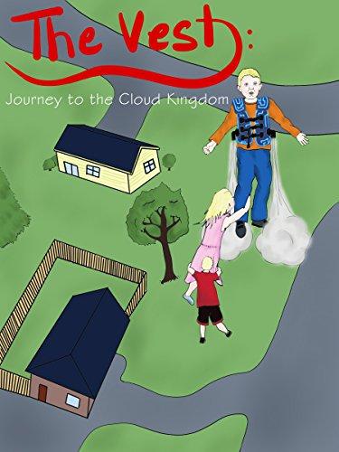 The Vest: Journey to the Cloud Kingdom