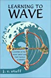 Learning to Wave, J. R. Staff, 140334339X