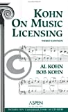 Kohn on Music Licensing, Kohn, Al and Kohn, Bob, 073551447X