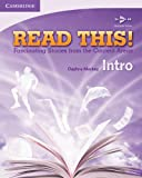 Read This! is a four-book reading series designed for adult and young adult ESL students at the high beginning to intermediate levels. Read This! Intro contains fifteen fascinating stories relating to the fields of Education, Sociology, Science, Mark...