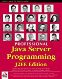 Professional Java Server Programming J2EE Edition