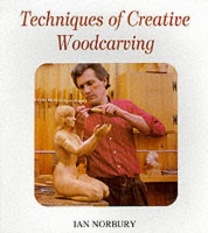 Techniques of Creative Woodcarving pdf
