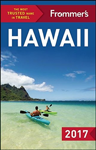 Frommers Hawaii 2017  Complete Guide