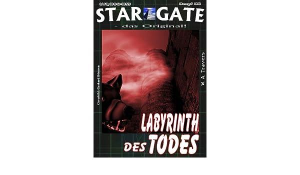 SG 086: Labyrinth des Todes (STAR GATE - das Original) (German Edition)