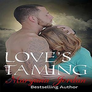 Love's Taming Hörbuch