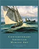 Contemporary American Marine Art: An Exhibition