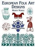 European Folk Art Designs (Dover Pictorial Archive)