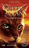 6. La guerre des clans II : Coucher de soleil
