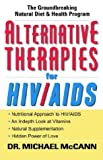 Alternative Therapies for HIV/AIDS, M. McCann, 1562291785