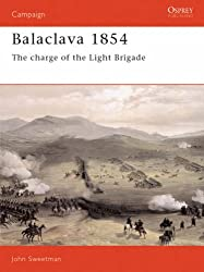 Balaclava, 1854: The Charge of the Light Brigade (Osprey Military Campaign)