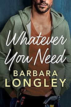 Whatever You Need (The Haneys Book 2) by [Longley, Barbara]