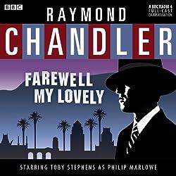 Raymond Chandler: Farewell My Lovely (Dramatised)